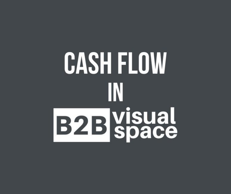 CASH FLOW IN B2B visual space